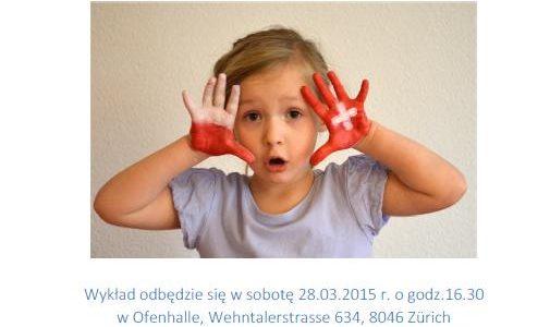 Wspomaganie rozwoju mowy dzieci dwujęzycznych – referat pani Agaty Jakimowicz